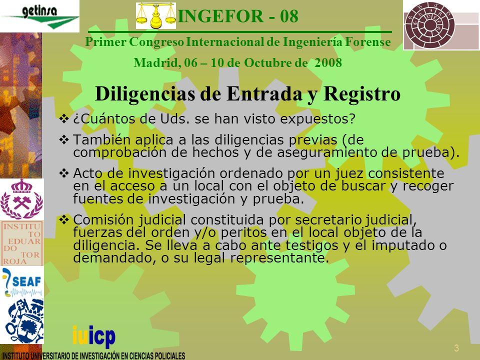 INGEFOR - 08 Primer Congreso Internacional de Ingeniería Forense Madrid, 06 – 10 de Octubre de 2008 14 ¡Gracias.