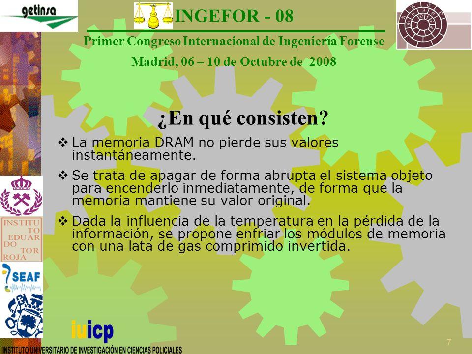 INGEFOR - 08 Primer Congreso Internacional de Ingeniería Forense Madrid, 06 – 10 de Octubre de 2008 8 Escenarios Halderman et al.