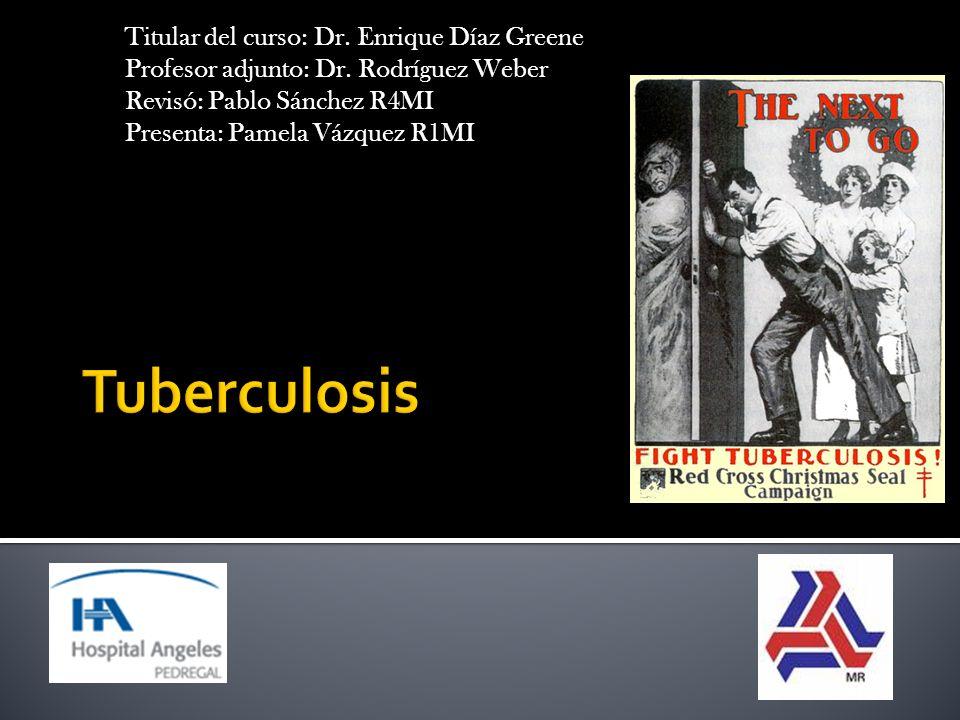 Titular del curso: Dr. Enrique Díaz Greene Profesor adjunto: Dr. Rodríguez Weber Revisó: Pablo Sánchez R4MI Presenta: Pamela Vázquez R1MI