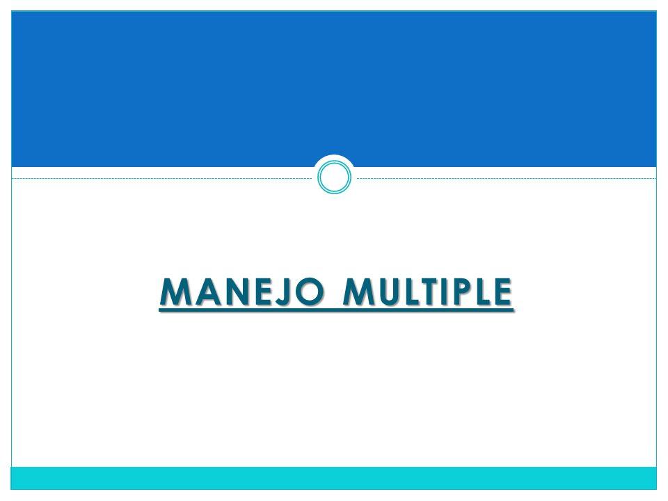 MANEJO MULTIPLE