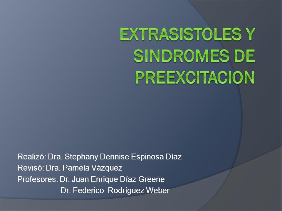 El grado de aberrancia del complejo QRS dependerá del lugar donde se origine la extrasístole.