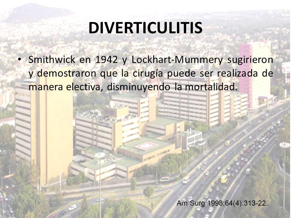 Smithwick en 1942 y Lockhart-Mummery sugirieron y demostraron que la cirugía puede ser realizada de manera electiva, disminuyendo la mortalidad. DIVER