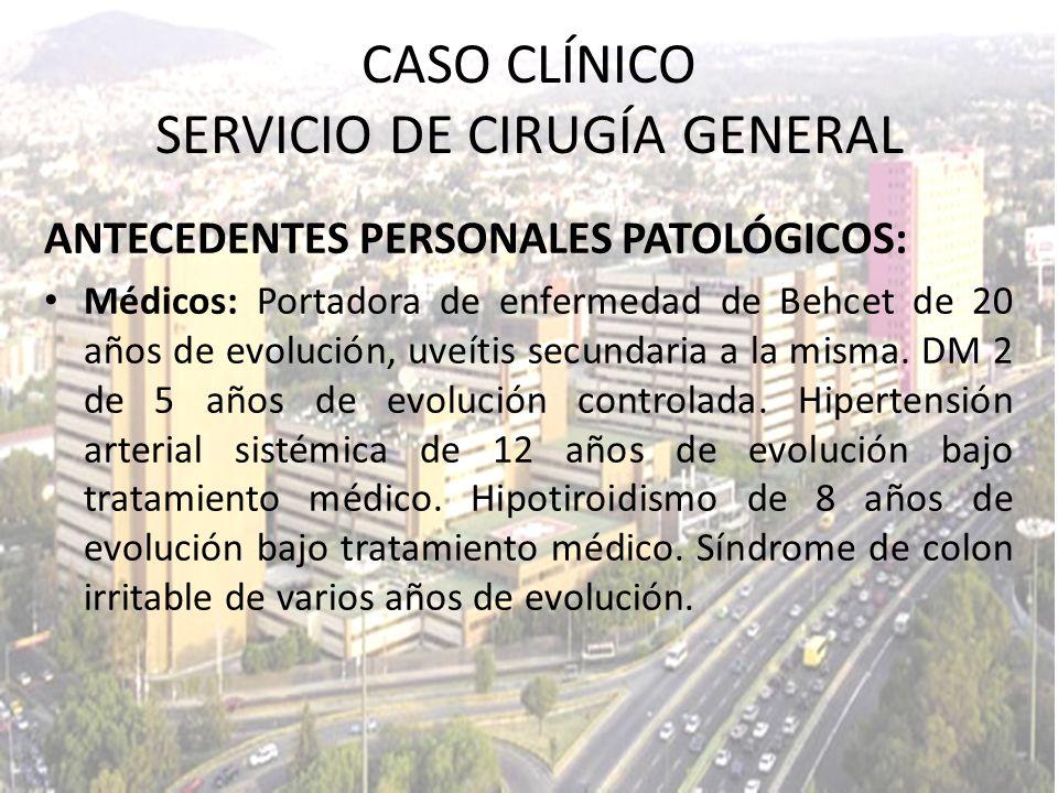 Bilirrubinas: - Total: 0.50 mg/dl - Directa: 0.24 mg/dl - Indirecta: 0.26 mg/dl FA: 54 U/L CASO CLÍNICO SERVICIO DE CIRUGÍA GENERAL