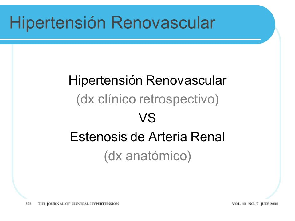 Hipertensión Renovascular (dx clínico retrospectivo) VS Estenosis de Arteria Renal (dx anatómico)