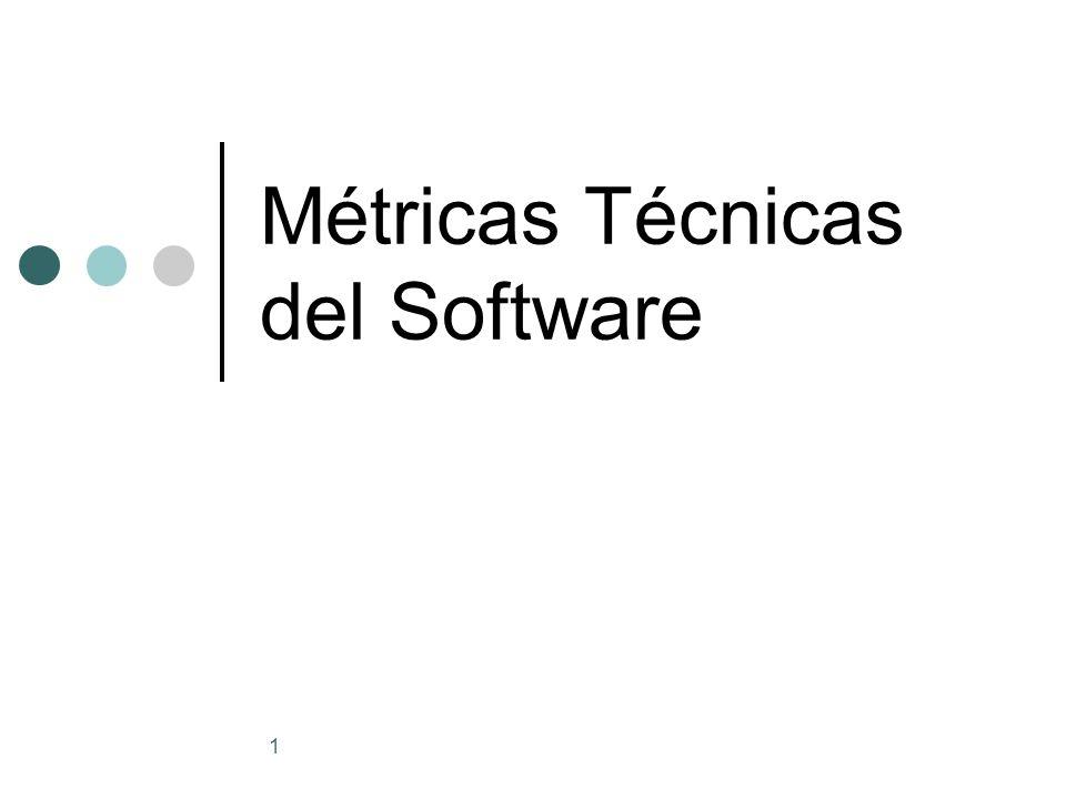 1 Métricas Técnicas del Software
