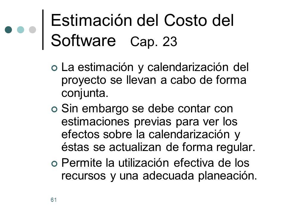 61 Estimación del Costo del Software Cap.