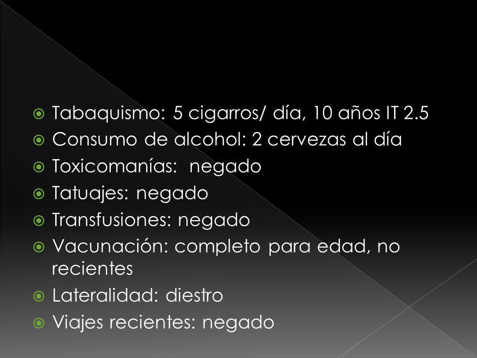 Alergias: penicilina ( dudoso) Cirugías: remplazo de cadera izquierda hace 3 años por osteonecrosis Padecimientos: un episodio de crisis epiléptica en la infancia.