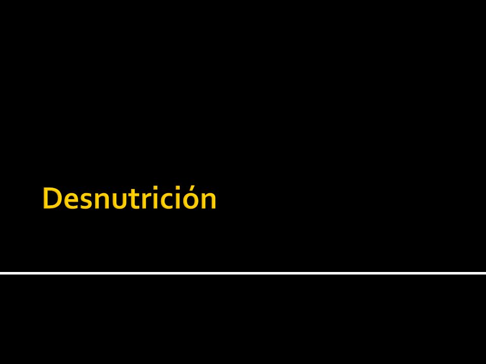 Es el resultado de la ingesta insuficiente de nutrientes para alcanzar los requerimientos energéticos diarios, asi como la pobre absorcion y uso biologico de los nutrientes consumidos.