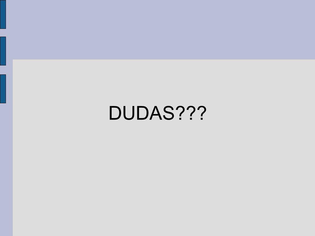 DUDAS???