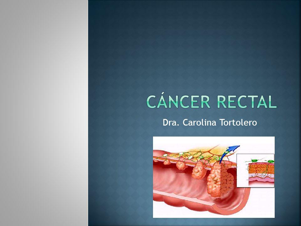 El cáncer de recto se define como una lesión maligna dentro de los 15 cm del margen anal por proctoscopia rígida como se ha visto.