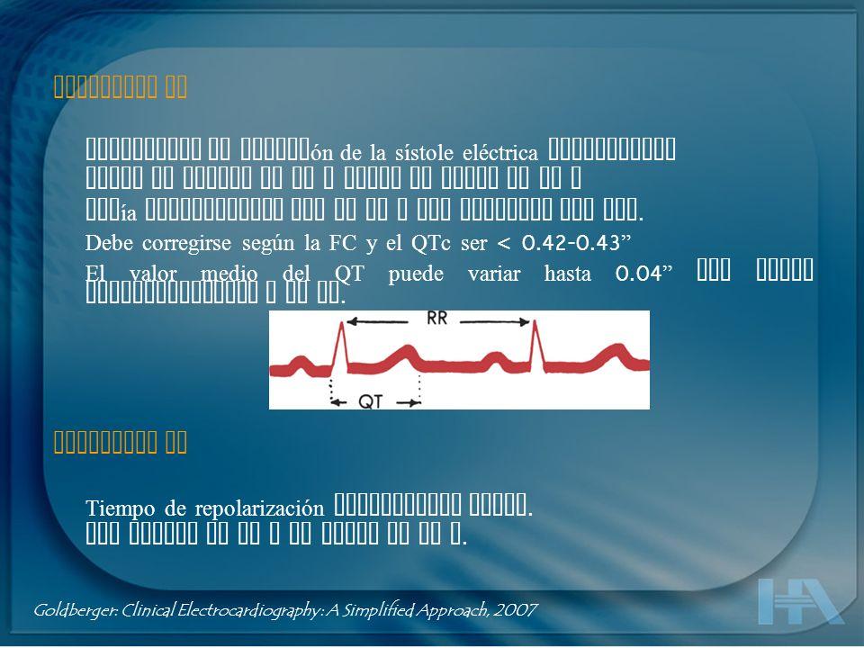Intervalo QT Representa la duración de la sístole eléctrica ventricular Desde el inicio de la Q hasta el final de la T Varía inversamente con la FC y