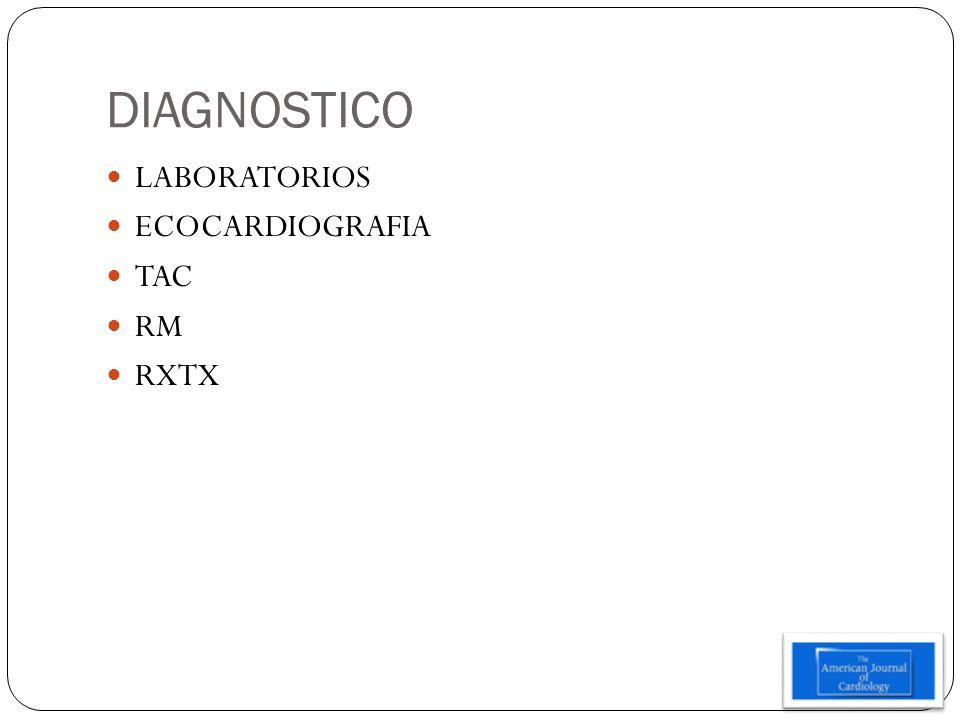 DIAGNOSTICO LABORATORIOS ECOCARDIOGRAFIA TAC RM RXTX