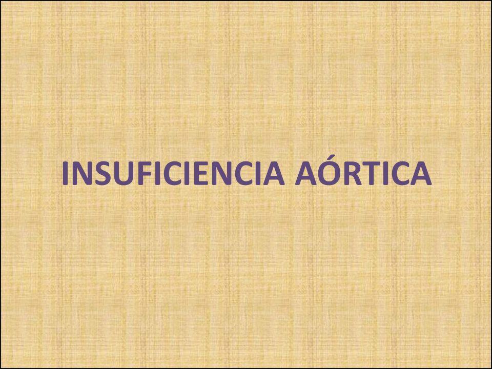 INSUFICIENCIA AÓRTICA