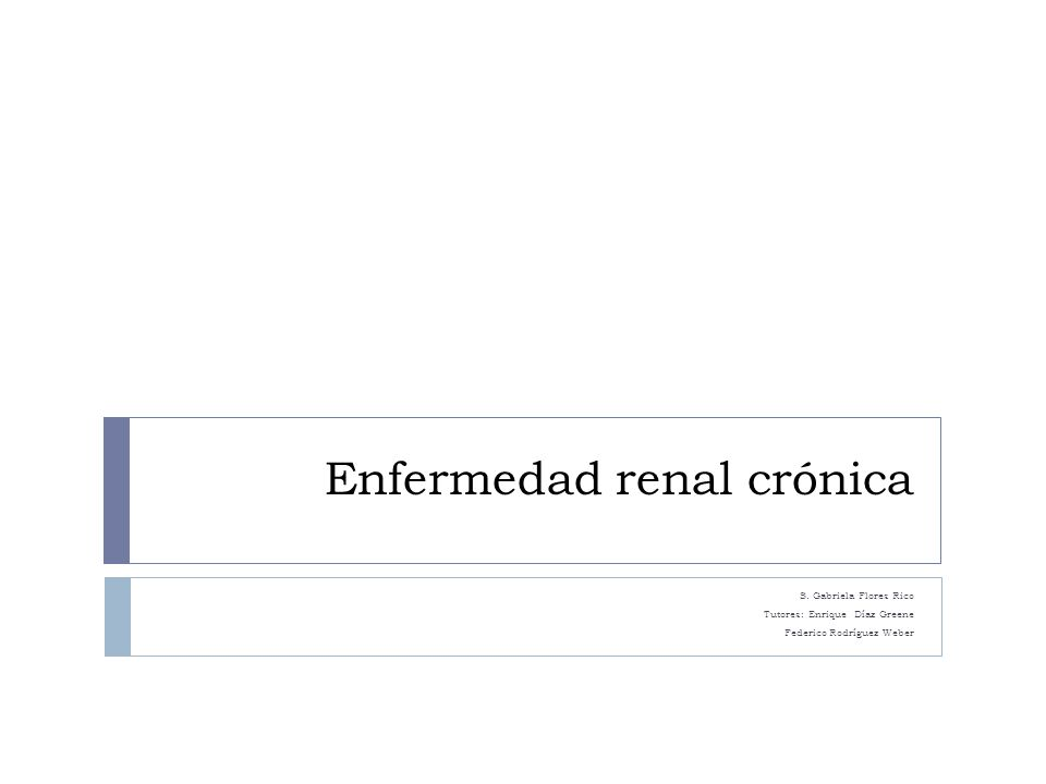 Definición: Enfermedad Renal Crónica Prim Care Clin Office Pract.Chronic Kidney Disease and Its Complications.