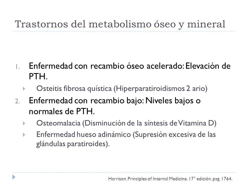 Trastornos del metabolismo óseo y mineral 1.