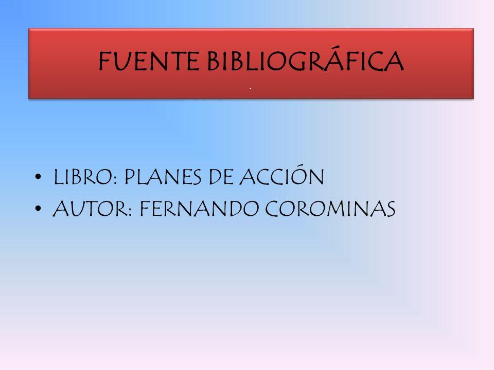 LIBRO: PLANES DE ACCIÓN AUTOR: FERNANDO COROMINAS