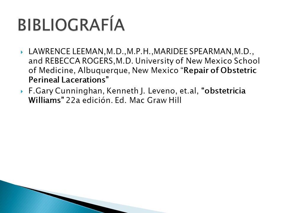 LAWRENCE LEEMAN,M.D.,M.P.H.,MARIDEE SPEARMAN,M.D., and REBECCA ROGERS,M.D. University of New Mexico School of Medicine, Albuquerque, New Mexico Repair