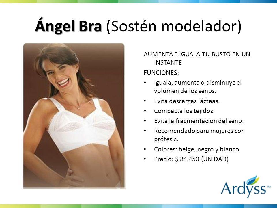 Ángel Bra Ángel Bra (Sostén modelador) AUMENTA E IGUALA TU BUSTO EN UN INSTANTE FUNCIONES: Iguala, aumenta o disminuye el volumen de los senos. Evita