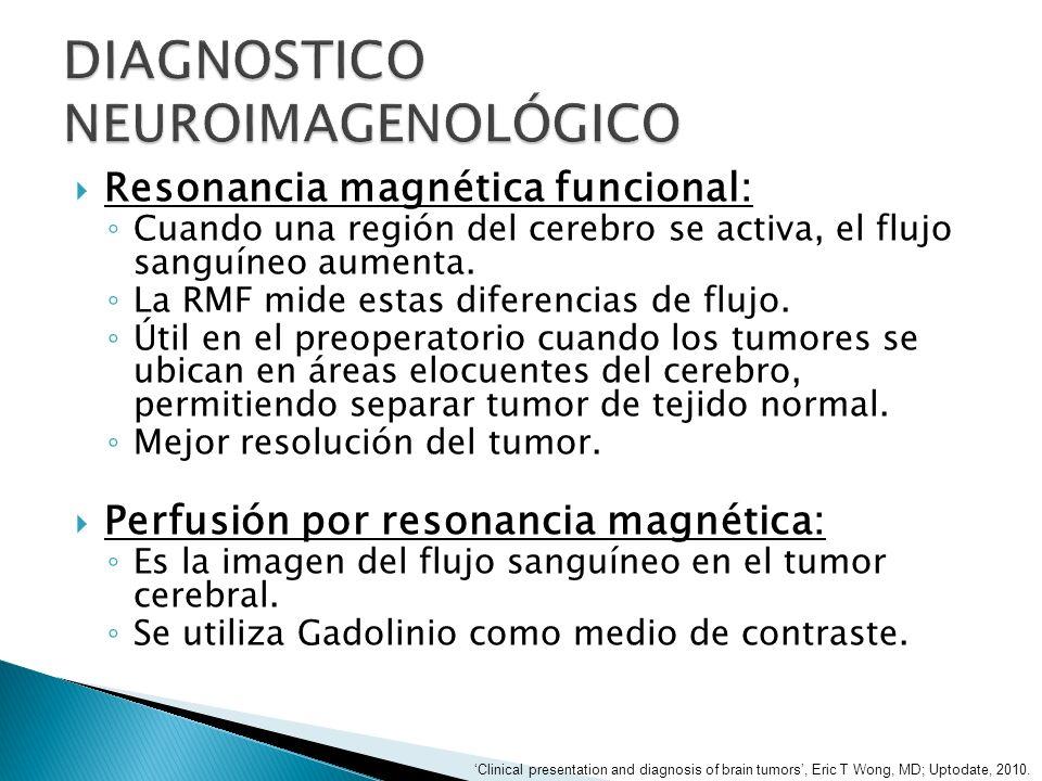 Resonancia magnética funcional: Cuando una región del cerebro se activa, el flujo sanguíneo aumenta. La RMF mide estas diferencias de flujo. Útil en e