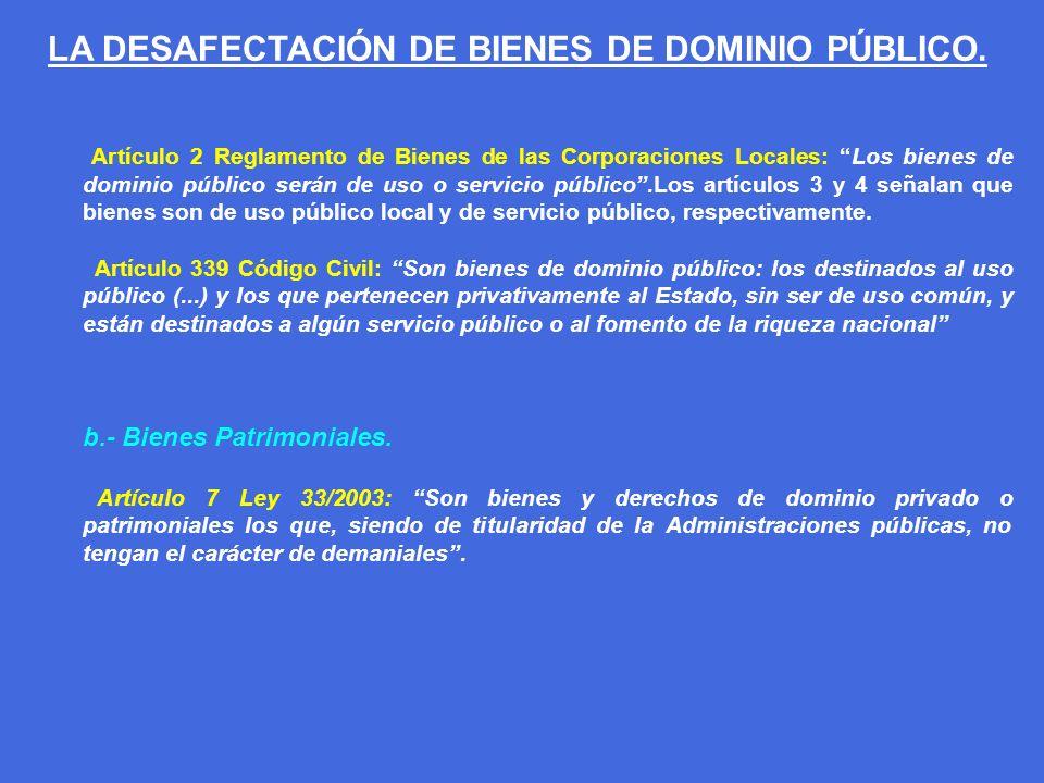 B) CLASIFICACIÓN DE BIENES DEMANIALES: a.- Bienes de Dominio Público Artificial.