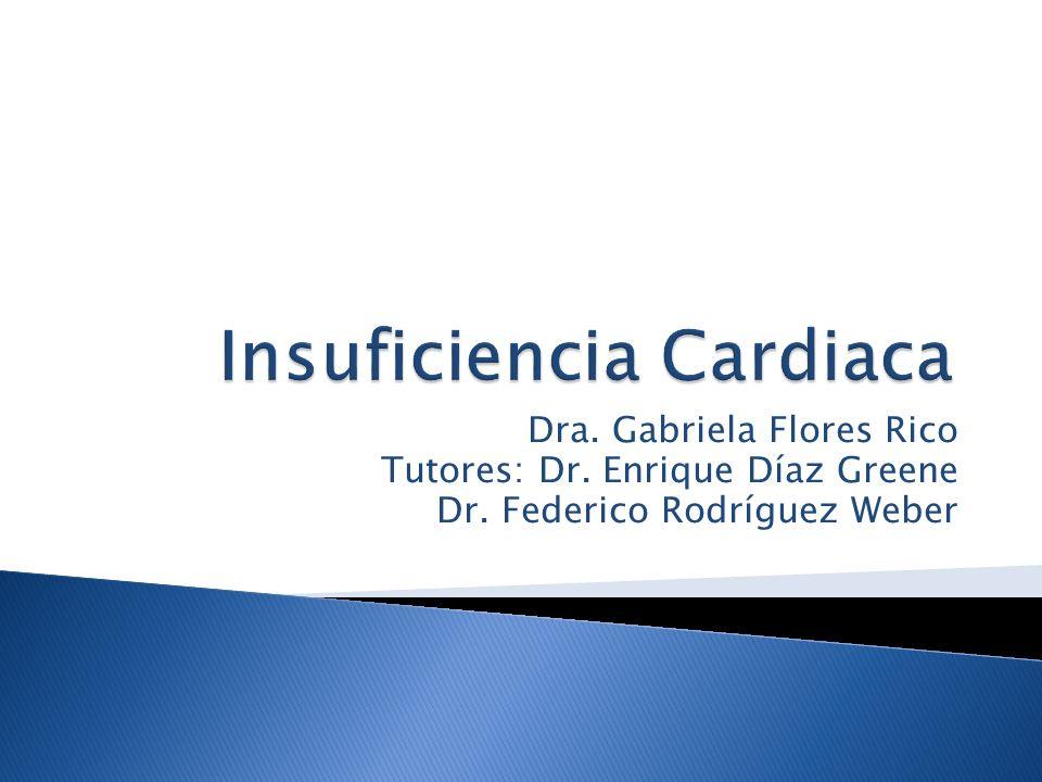 Dra. Gabriela Flores Rico Tutores: Dr. Enrique Díaz Greene Dr. Federico Rodríguez Weber