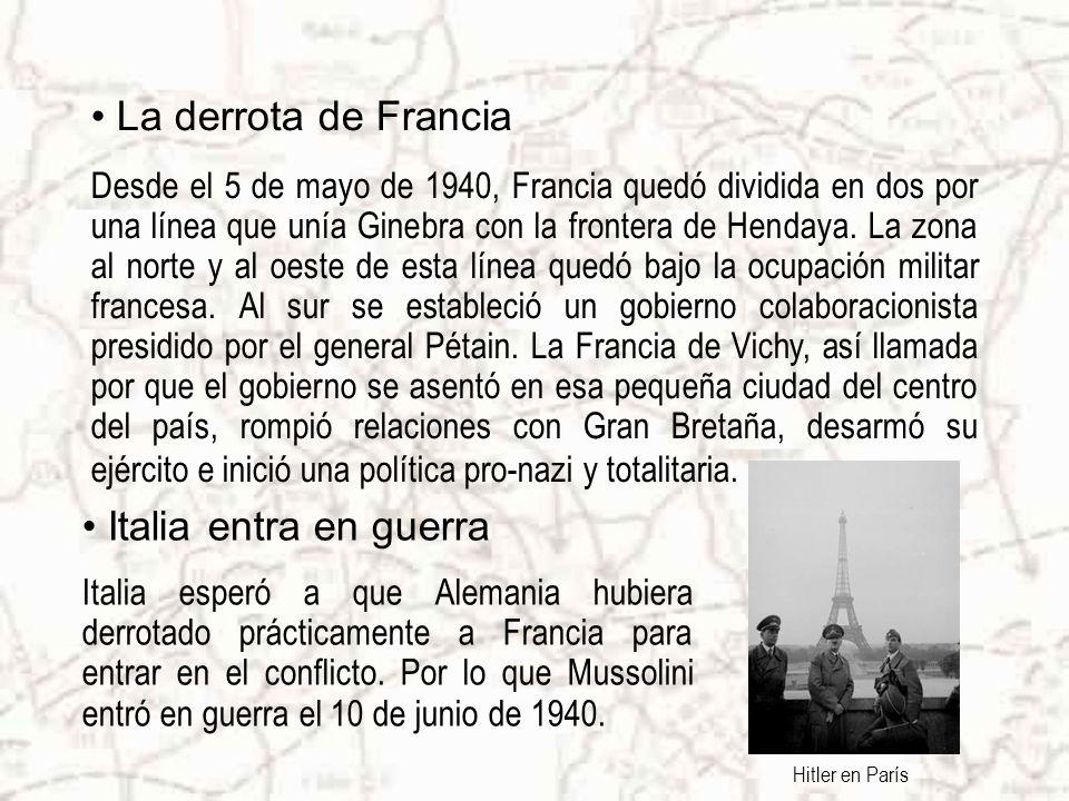 La derrota de Francia Desde el 5 de mayo de 1940, Francia quedó dividida en dos por una línea que unía Ginebra con la frontera de Hendaya.