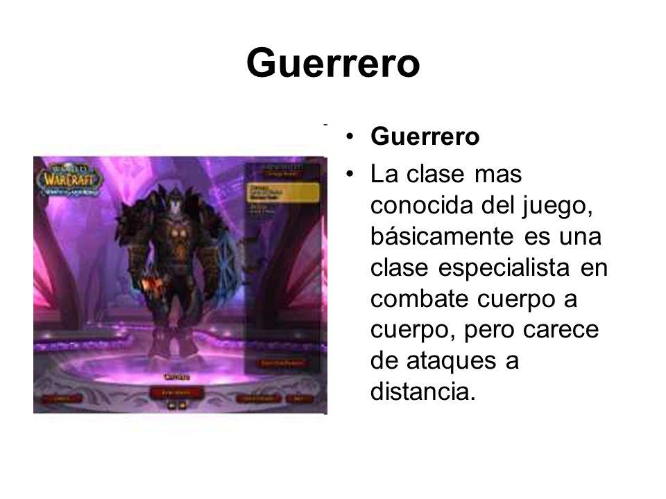Guerrero La clase mas conocida del juego, básicamente es una clase especialista en combate cuerpo a cuerpo, pero carece de ataques a distancia.