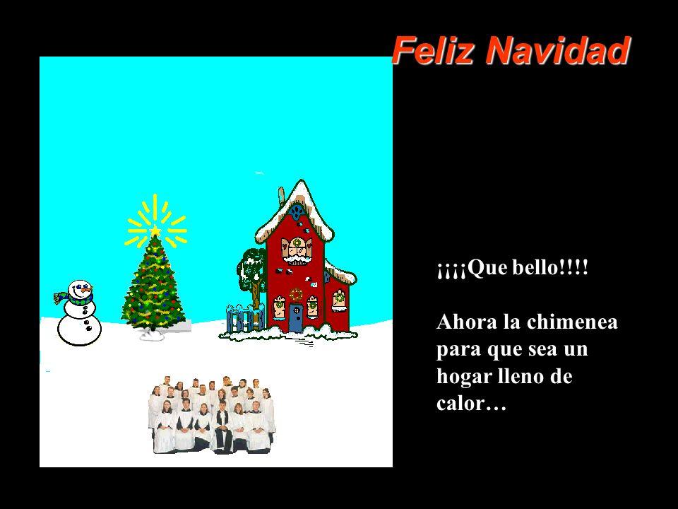 Ese es el espíritu navideño. Ahora aprete el árbol para que se prendan las luces… Feliz Navidad