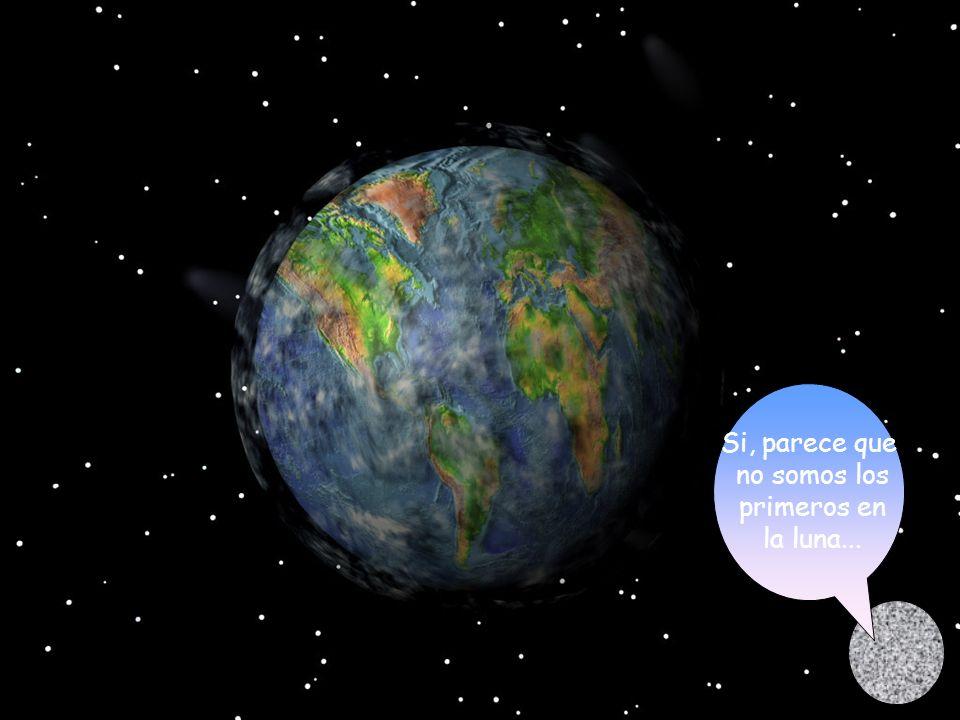 Si, parece que no somos los primeros en la luna...