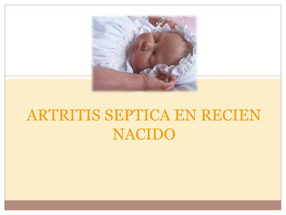 ARTRITIS SEPTICA EN RECIEN NACIDO