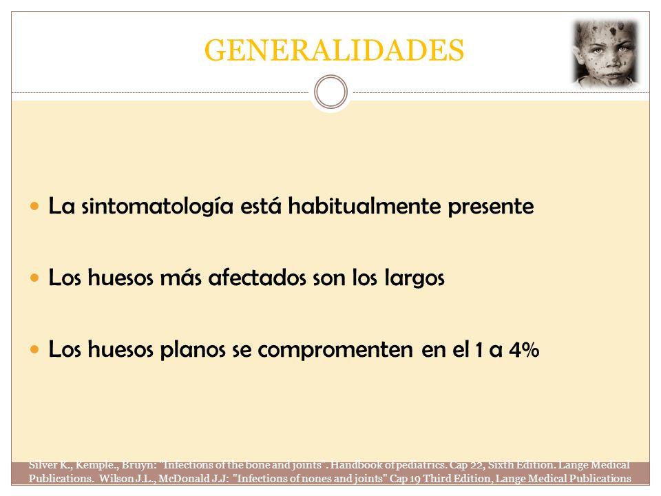 Clasificación según evolución clínica Silver K., Kemple., Bruyn: Infections of the bone and joints .