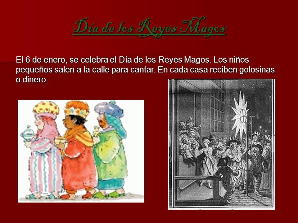 Día de los Reyes Magos El 6 de enero, se celebra el Día de los Reyes Magos.