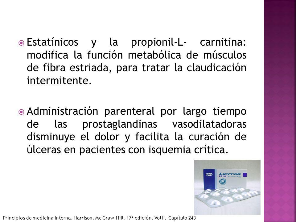 Estatínicos y la propionil-L- carnitina: modifica la función metabólica de músculos de fibra estriada, para tratar la claudicación intermitente. Admin
