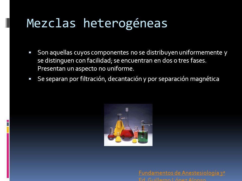 Mezclas heterogéneas Son aquellas cuyos componentes no se distribuyen uniformemente y se distinguen con facilidad; se encuentran en dos o tres fases.