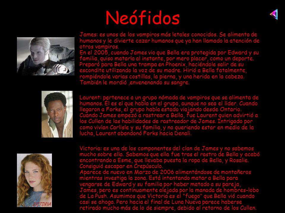 Neófidos James: es unos de los vampiros más letales conocidos.
