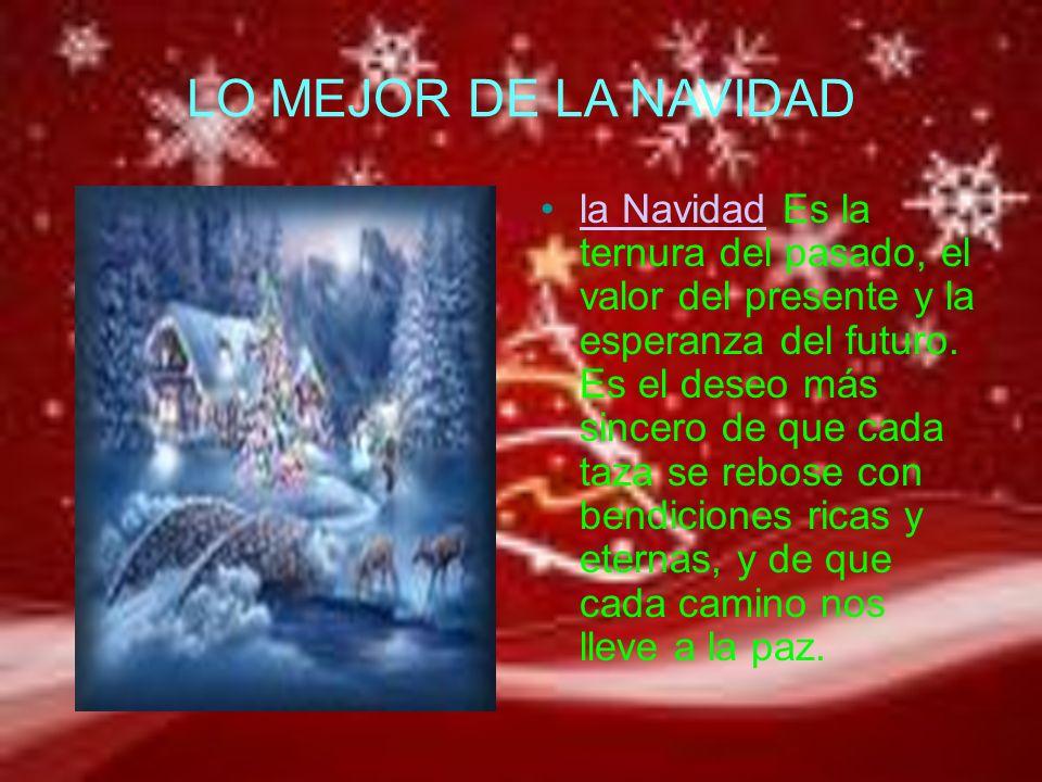 LA NAVIDAD LLENA NUESTROS CORAZONES La navidad llena nuestros corazones de alegría.