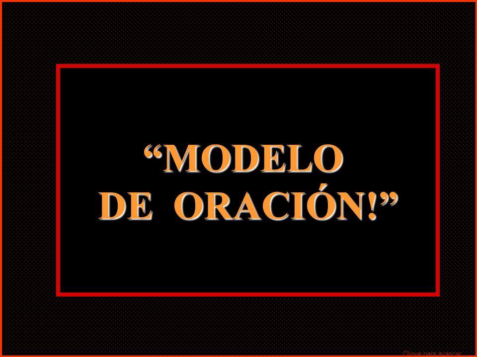MODELO DE ORACIÓN! MODELO Clique para avançar