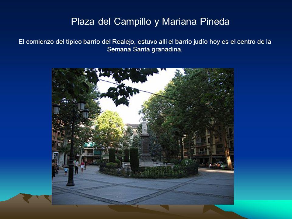 Plaza del Campillo y Mariana Pineda El comienzo del típico barrio del Realejo, estuvo alli el barrio judío hoy es el centro de la Semana Santa granadina.