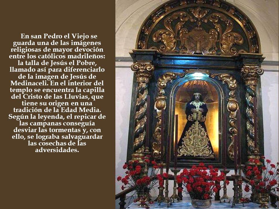En san Pedro el Viejo se guarda una de las imágenes religiosas de mayor devoción entre los católicos madrileños: la talla de Jesús el Pobre, llamado a