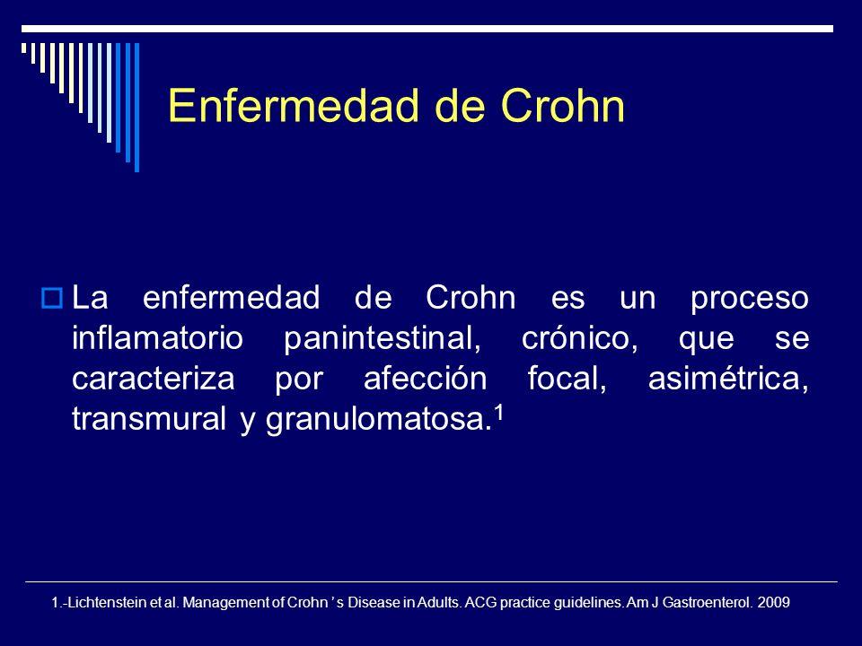 Enfermedad de Crohn La enfermedad de Crohn es un proceso inflamatorio panintestinal, crónico, que se caracteriza por afección focal, asimétrica, trans