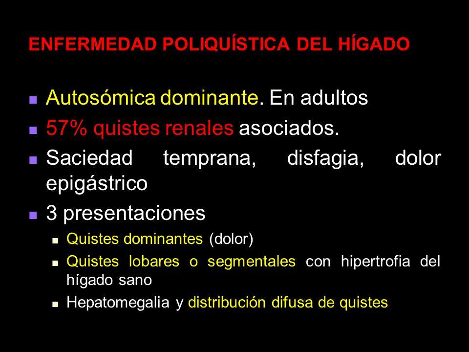 Incidencia 0,15% y 0,5% Incidencia 0,15% y 0,5% Prevalencia de 2% a 7,8% Prevalencia de 2% a 7,8% Mujer a hombre de 4 a 1 Mujer a hombre de 4 a 1 Entre la cuarta y la quinta décadas Entre la cuarta y la quinta décadas Presencia de algunos conductos intralobulares aberrantes que no se comunican con el árbol biliar, donde se acumula líquido y se forman los quistes Presencia de algunos conductos intralobulares aberrantes que no se comunican con el árbol biliar, donde se acumula líquido y se forman los quistes ENFERMEDAD POLIQUÍSTICA DEL HÍGADO