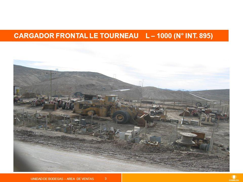 3 UNIDAD DE BODEGAS – AREA DE VENTAS CARGADOR FRONTAL LE TOURNEAU L – 1000 (N° INT. 895)