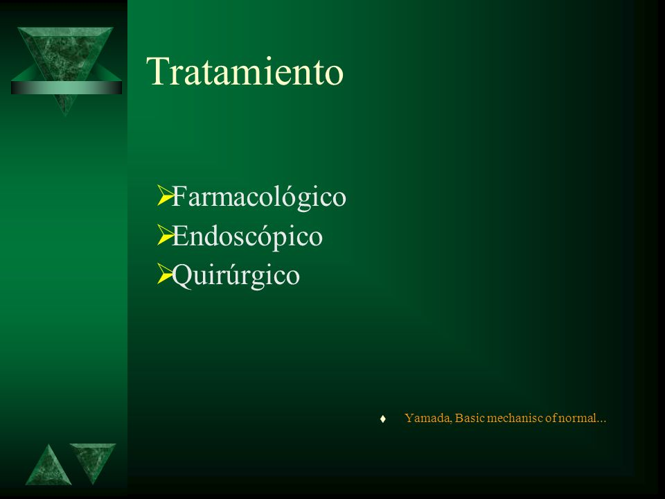 AUXILIARES DIAGNOSTICOS SEGD Trago de Bario Estándar de oro Endoscopía con Bx Estándar de oro Gammagrafía Manometría pHmetría Yamada, Basic mechanism