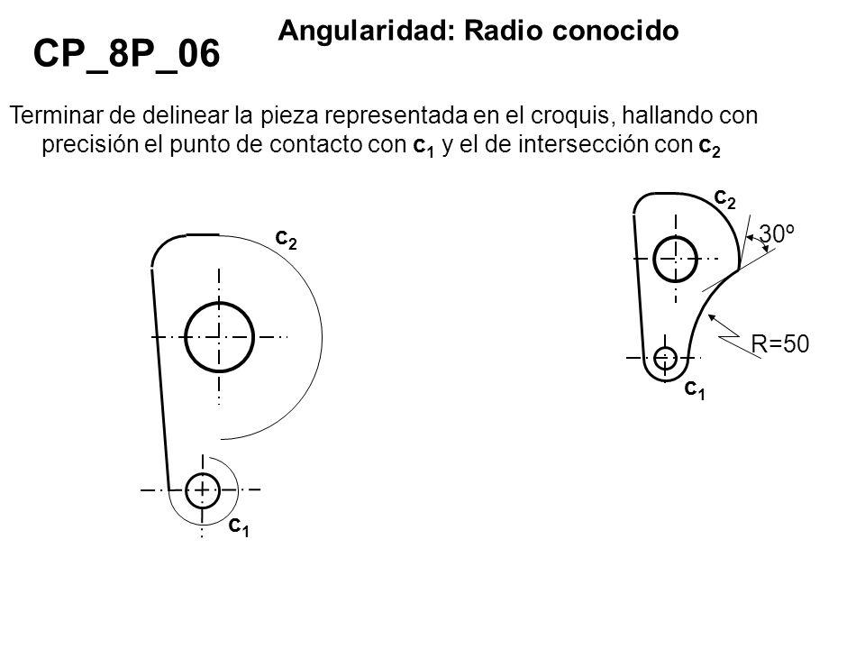 R=50 c2c2 c1c1 30º Terminar de delinear la pieza representada en el croquis, hallando con precisión el punto de contacto con c 1 y el de intersección