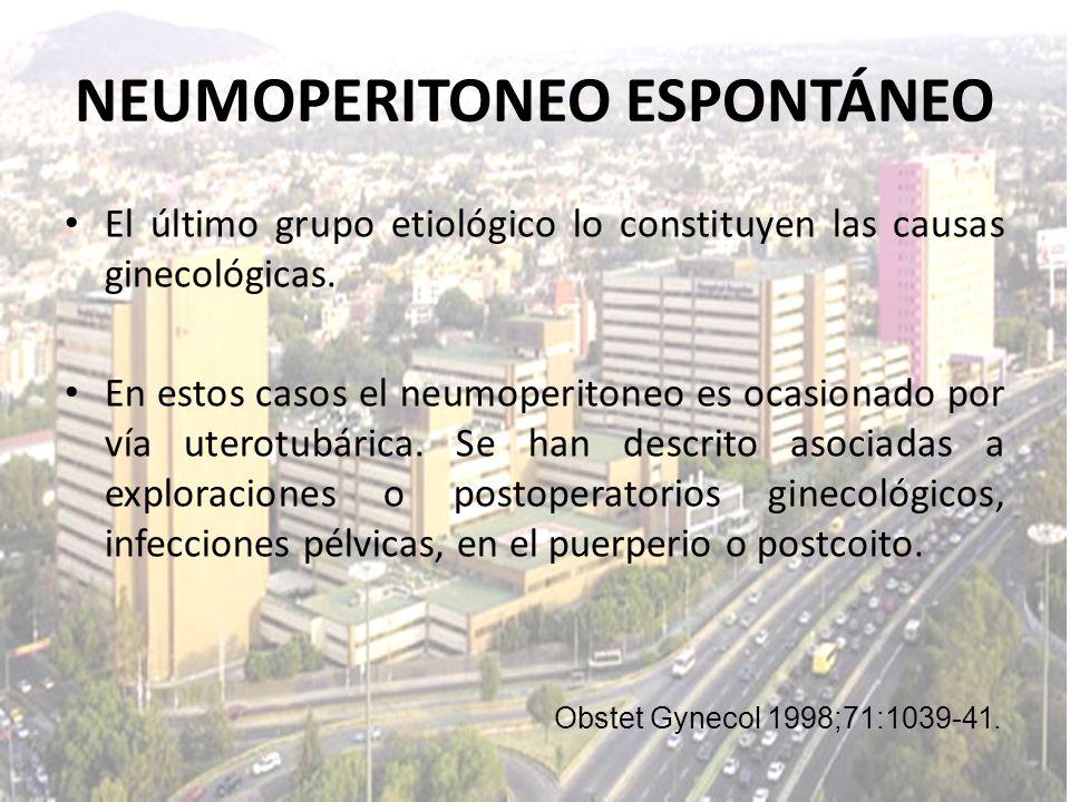 El último grupo etiológico lo constituyen las causas ginecológicas. En estos casos el neumoperitoneo es ocasionado por vía uterotubárica. Se han descr