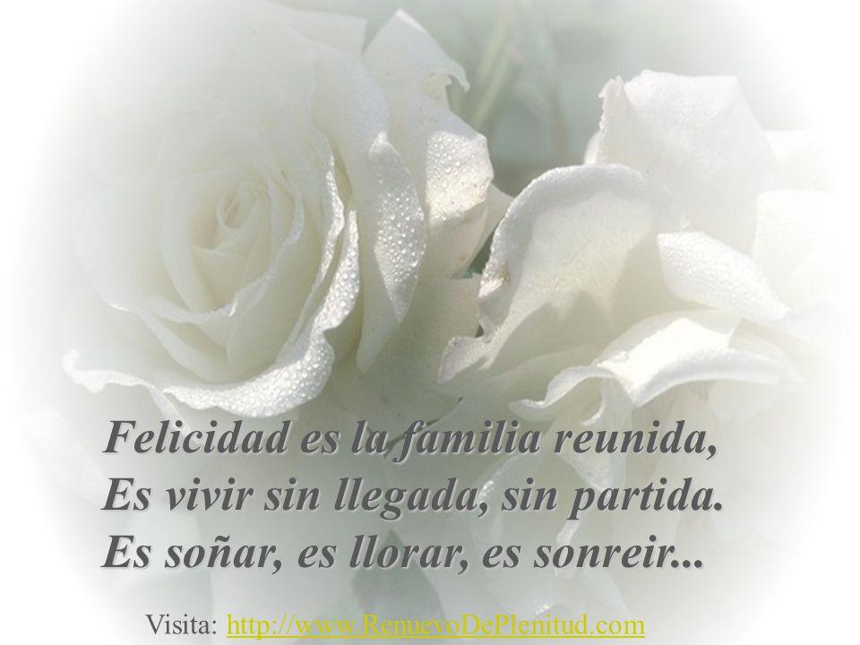 Más, para mí ser feliz es diferente. Ser feliz es ser persona, Es tener vida, Que como decía un poeta: Es hermosa, es hermosa, es hermosa... Visita: h