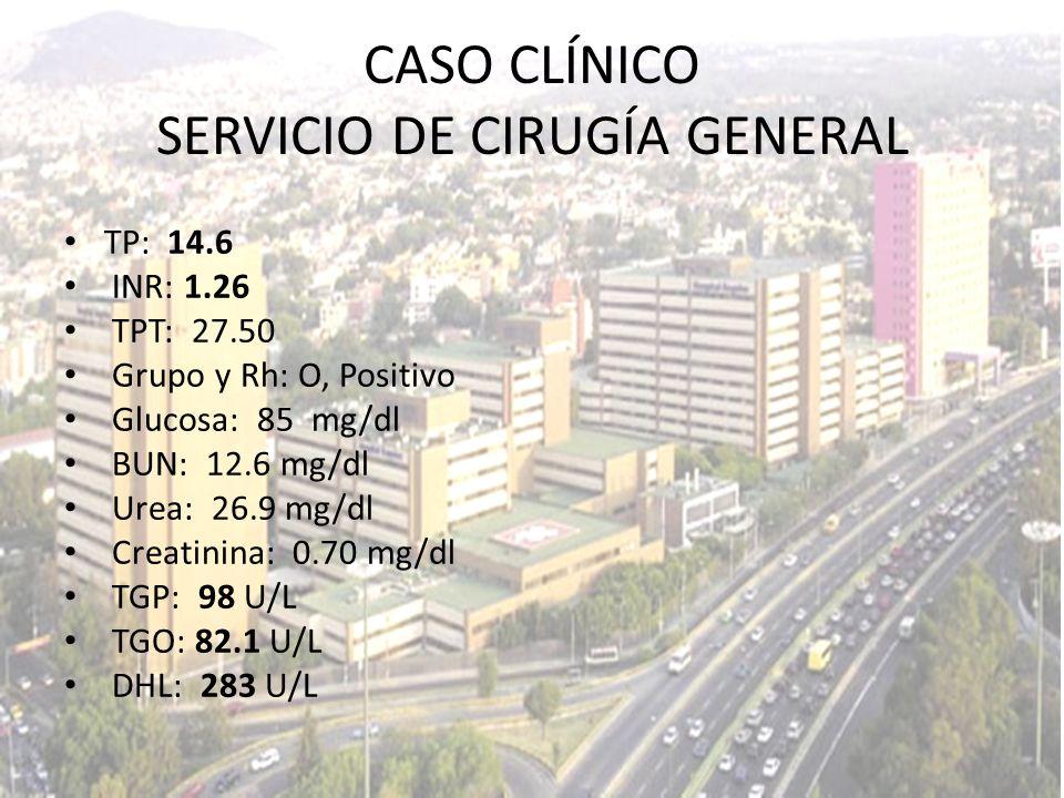 TP: 14.6 INR: 1.26 TPT: 27.50 Grupo y Rh: O, Positivo Glucosa: 85 mg/dl BUN: 12.6 mg/dl Urea: 26.9 mg/dl Creatinina: 0.70 mg/dl TGP: 98 U/L TGO: 82.1