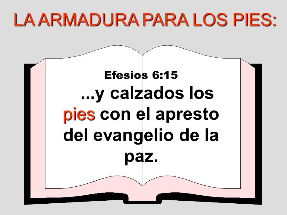 ¡El calzado se refiere a la fundación del creyente, su estabilidad y seguridad del evangelio de la paz.
