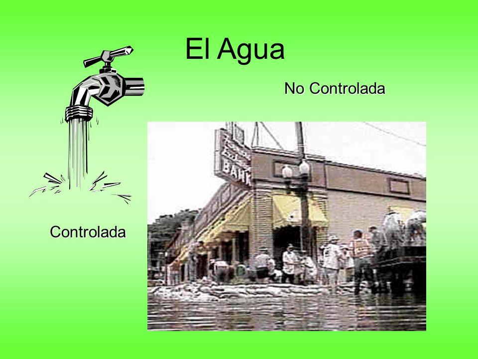 El Agua Controlada No Controlada