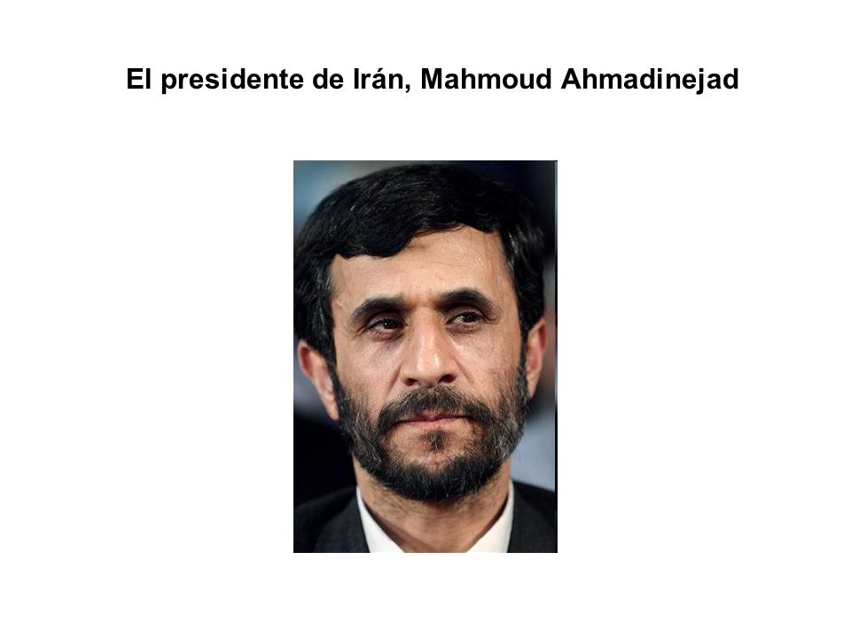 El presidente de Irán, Mahmoud Ahmadinejad